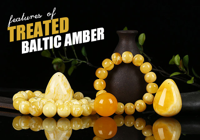 AN UPDATE ON IDENTIFICATION FEATURES OF TREATED BALTIC AMBER